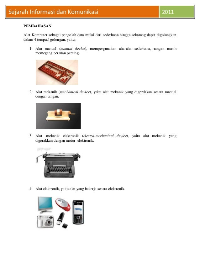 Sejarah Informasi dan Komunikasi                                                      2011     PEMBAHASAN     Alat Kompute...