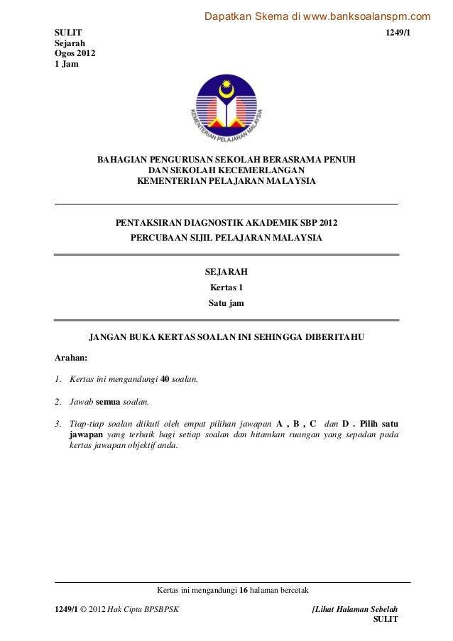 SULIT 1249/1 Sejarah Ogos 2012 1 Jam Kertas ini mengandungi 16 halaman bercetak 1249/1 © 2012 Hak Cipta BPSBPSK [Lihat Hal...