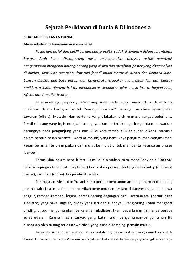 Sejarah Periklanan di Dunia & DI Indonesia SEJARAH PERIKLANAN DUNIA Masa sebelum ditemukannya mesin cetak Pesan komersial ...