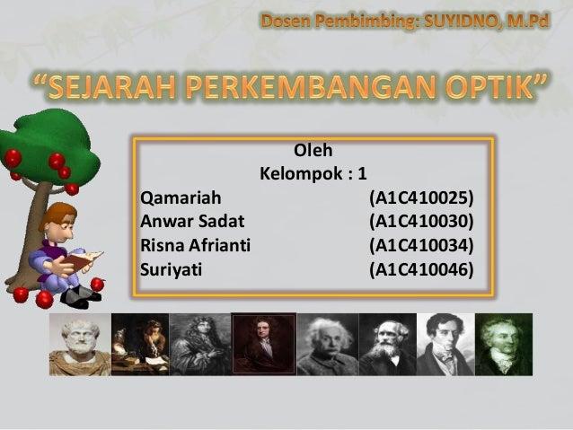 Oleh Kelompok : 1 Qamariah Anwar Sadat Risna Afrianti Suriyati  (A1C410025) (A1C410030) (A1C410034) (A1C410046)