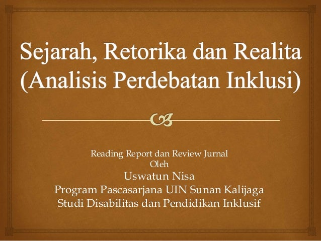 Reading Report dan Review Jurnal Oleh Uswatun Nisa Program Pascasarjana UIN Sunan Kalijaga Studi Disabilitas dan Pendidika...
