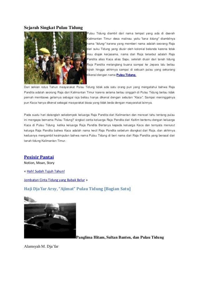 Sejarah Singkat Pulau Tidung                                            Pulau Tidung diambil dari nama tempat yang ada di ...
