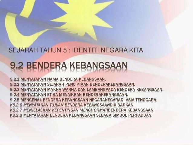 Sejarah Tahun 5 Identiti Negara Bendera Kebangsaan