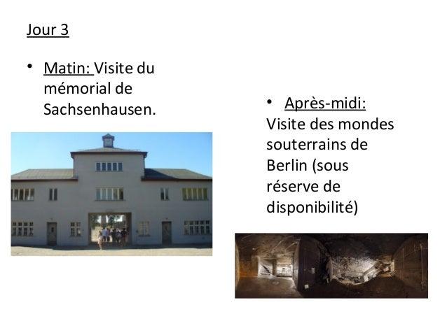 Jour 3 • Matin: Visite du mémorial de Sachsenhausen. • Après-midi: Visite des mondes souterrains de Berlin (sous réserve d...