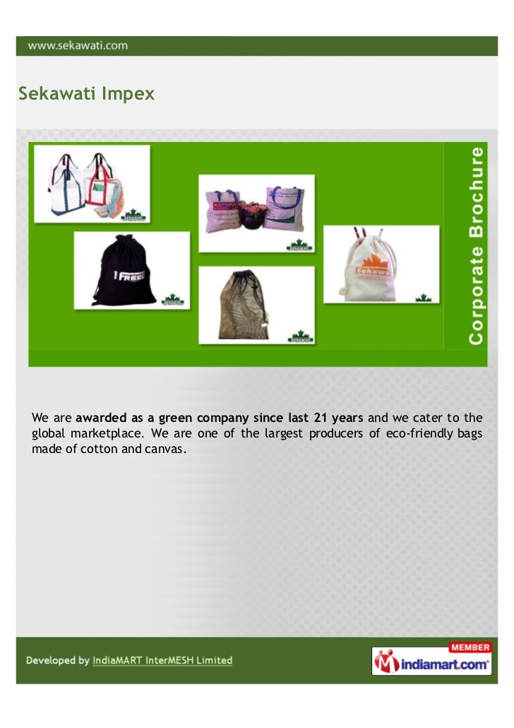 Sekawati Impex We are awarded as a green company since last 21 years and we cater to the global marketplace. We are one of...