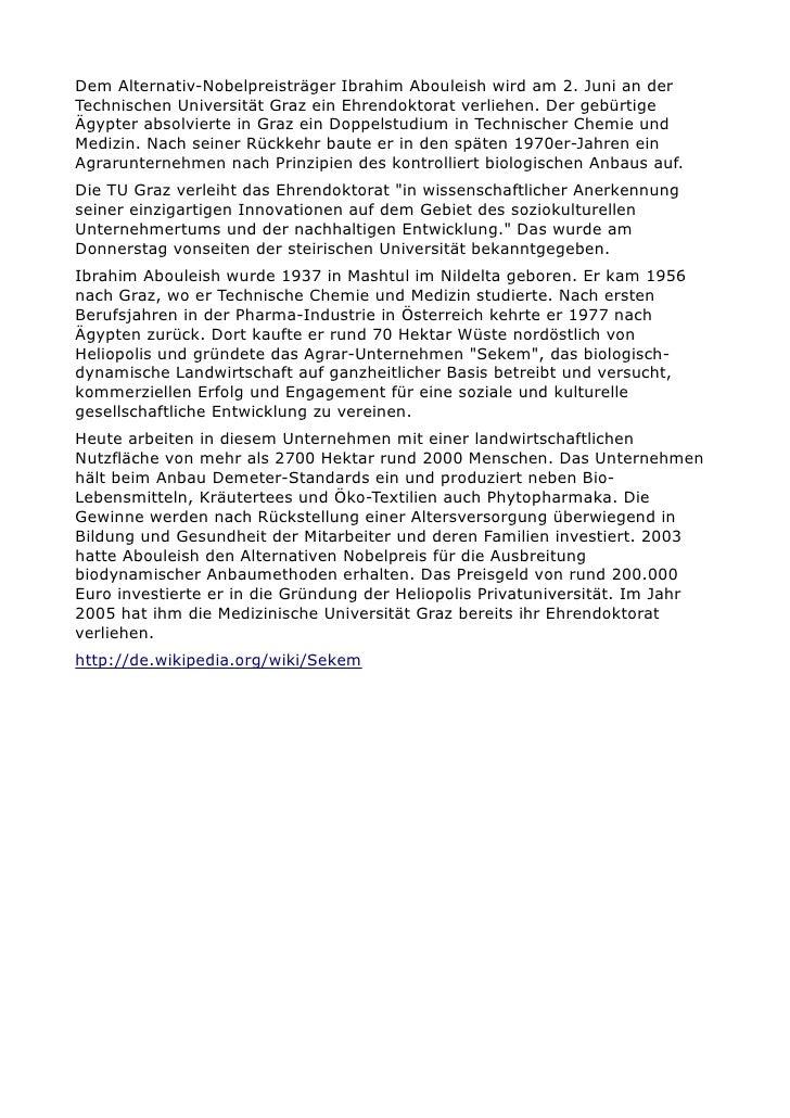 Dem Alternativ-Nobelpreisträger Ibrahim Abouleish wird am 2. Juni an der Technischen Universität Graz ein Ehrendoktorat ve...