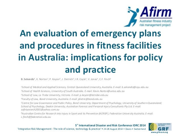 An evaluation of emergency plans  and procedures in fitness facilities  in Australia: implications for policy  5th Interna...
