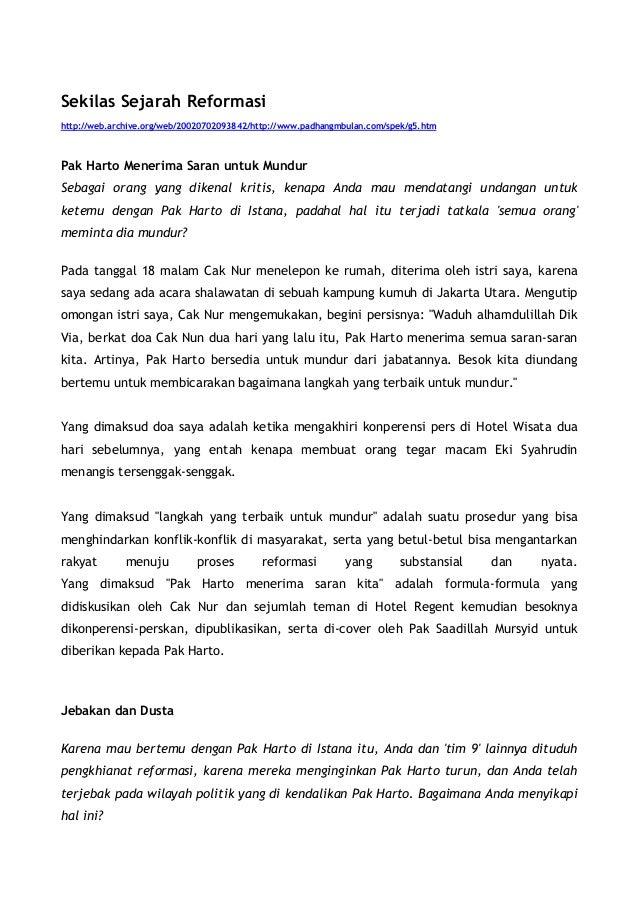 Sekilas Sejarah Reformasihttp://web.archive.org/web/20020702093842/http://www.padhangmbulan.com/spek/g5.htmPak Harto Mener...