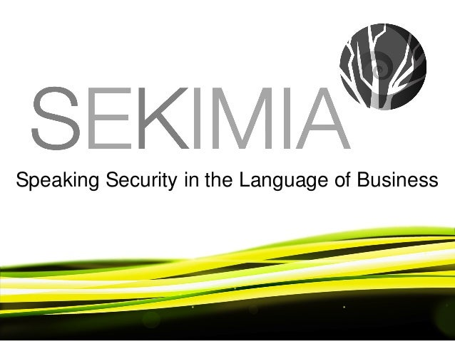 Speaking Security in the Language of Business