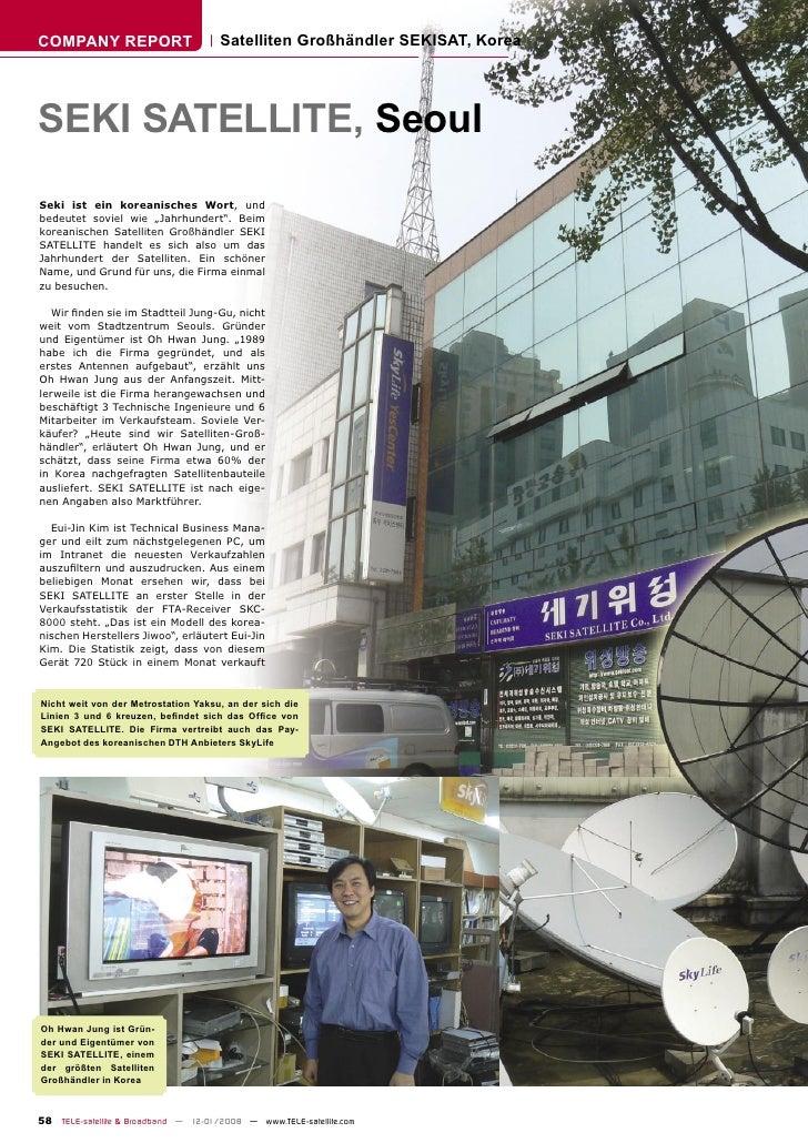 COMPANY REPORT                        Satelliten Großhändler SEKISAT, Korea     SEKI SATELLITE, Seoul Seki ist ein koreani...