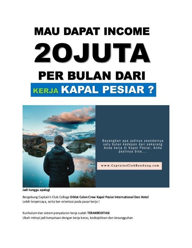 Captains Club Bandung, (WA) 085794858576, Pendidikan Pelatihan Kapal Pesiar, Kerja Kapal Pesiar Bandung Slide 3