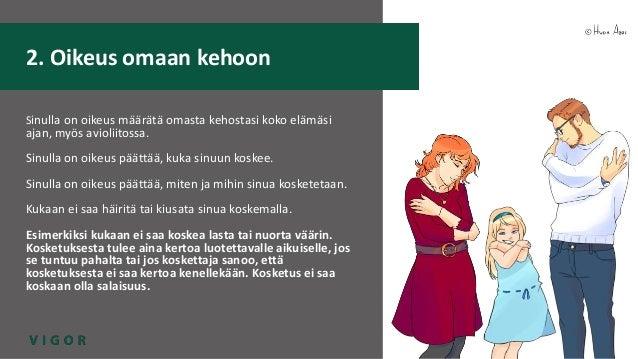 VIGOR-hanke: Seksuaalioikeudet Slide 3
