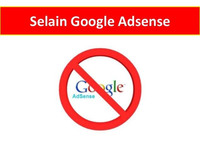 Selain Google Adsense