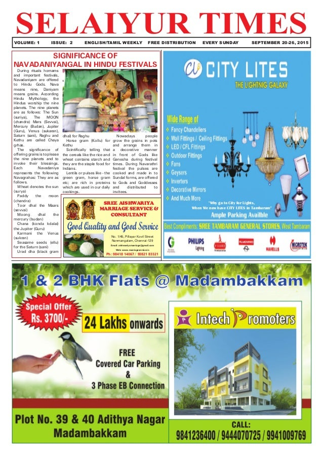 "SELAIYUR TIMES	 VOLUME: 1	 ISSUE: 2	 ENGLISH/TAMIL WEEKLY FREE DISTRIBUTION	 EVERY SUNDAY SEPTEMBER 20-26, 2015 ""Why go to..."