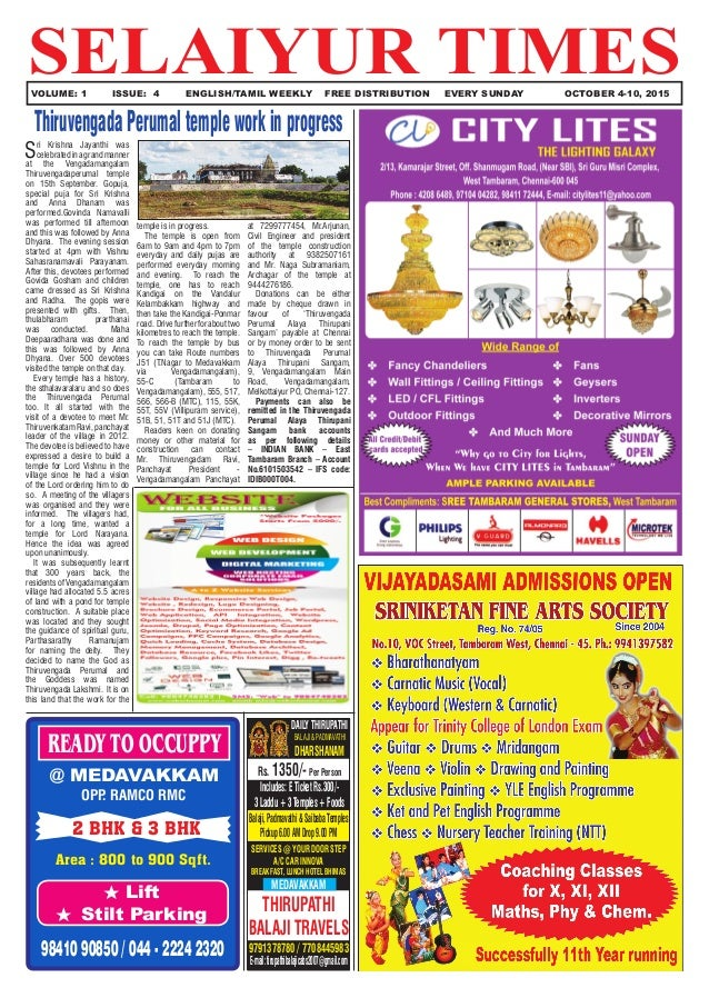 SELAIYUR TIMES	 VOLUME: 1	 ISSUE: 4	 ENGLISH/TAMIL WEEKLY FREE DISTRIBUTION	 EVERY SUNDAY OCTOBER 4-10, 2015 READY TO OCCU...