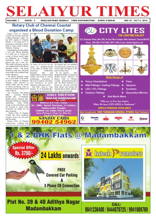 SELAIYUR TIMES	 VOLUME: 1	 ISSUE: 3	 ENGLISH/TAMIL WEEKLY FREE DISTRIBUTION	 EVERY SUNDAY SEP 27 - OCT 3, 2015 Rotary Club...