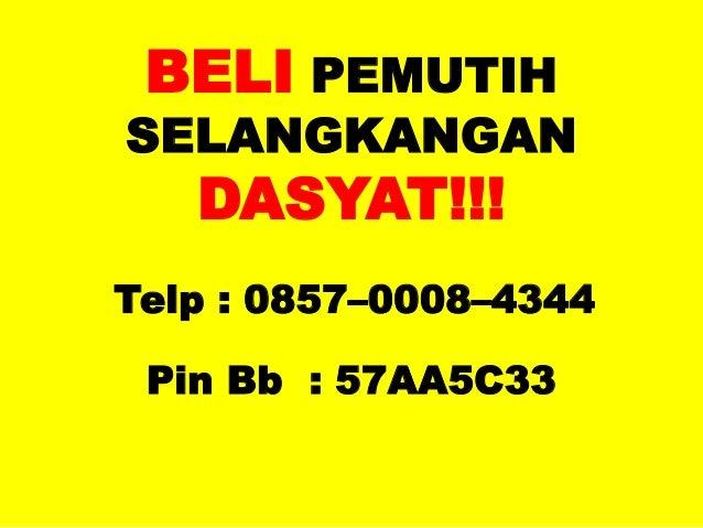 Order 0857 0008 4344 Obat Gatal Di Selangkangan Cara Memutihkan