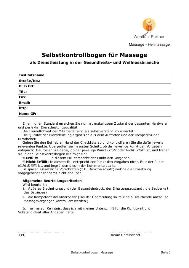 Selbstkontrollbogen für Massage als Dienstleistung in der Gesundheits- und Wellnessbranche Institutsname Straße/No.: PLZ/O...