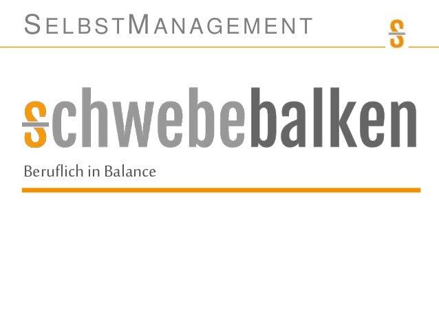 SELBSTMANAGEMENT Beruflichin Balance