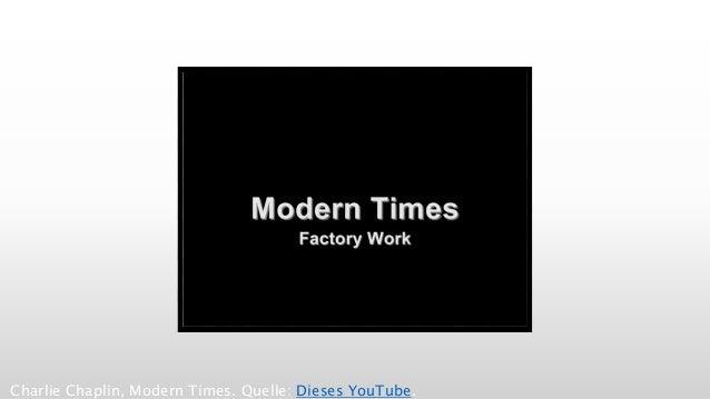 Charlie Chaplin, Modern Times. Quelle: Dieses YouTube.