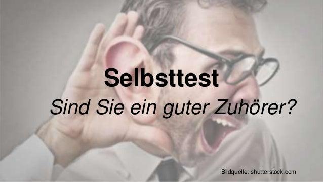 Selbsttest  Sind Sie ein guter Zuhörer?  Bildquelle: shutterstock.com