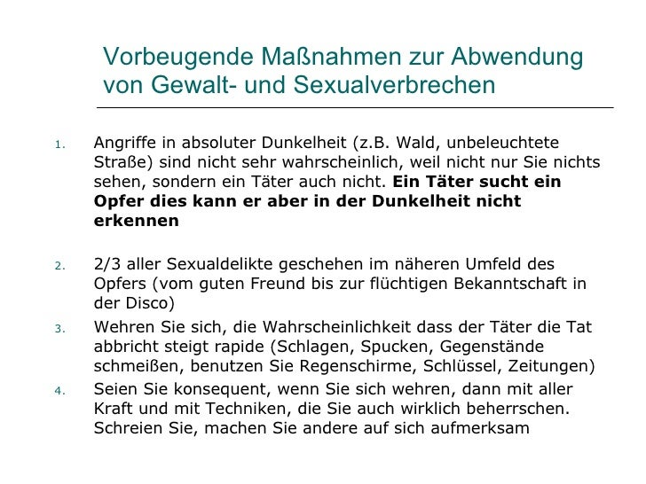 Vorbeugende Maßnahmen zur Abwendung       von Gewalt- und Sexualverbrechen       Angriffe in absoluter Dunkelheit (z.B. Wa...