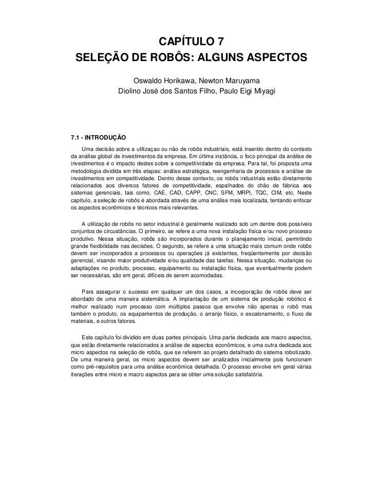 CAPÍTULO 7 SELEÇÃO DE ROBÔS: ALGUNS ASPECTOS                        Oswaldo Horikawa, Newton Maruyama                   Di...