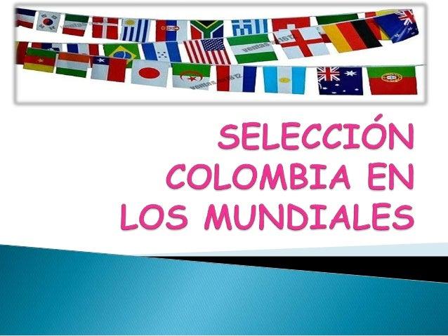La Selección de futbol de Colombia es el equipo representativo de ese país para la práctica de este deporte, está dirigida...