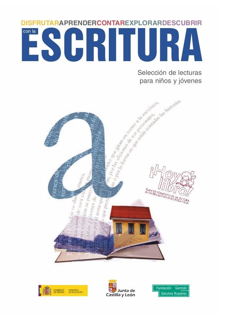 DISFRUTARAPRENDERCONTAREXPLORARDESCUBRIRESCRITURAcon la                         Selección de lecturas                     ...
