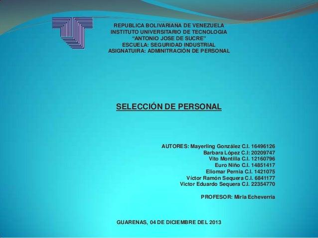 """REPUBLICA BOLIVARIANA DE VENEZUELA INSTITUTO UNIVERSITARIO DE TECNOLOGIA """"ANTONIO JOSE DE SUCRE"""" ESCUELA: SEGURIDAD INDUST..."""