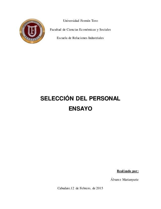 Universidad Fermín Toro Facultad de Ciencias Económicas y Sociales Escuela de Relaciones Industriales SELECCIÓN DEL PERSON...