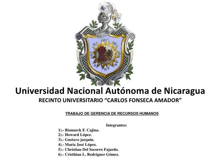 """Universidad Nacional Autónoma de Nicaragua     RECINTO UNIVERSITARIO """"CARLOS FONSECA AMADOR""""               TRABAJO DE GERE..."""
