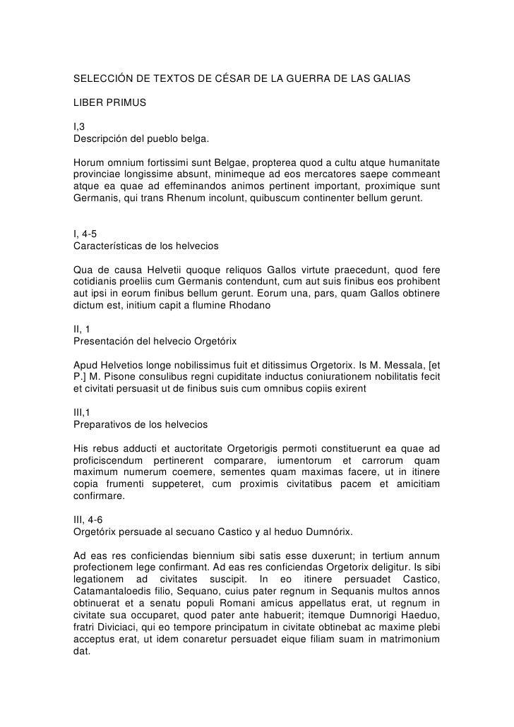 SELECCIÓN DE TEXTOS DE CÉSAR DE LA GUERRA DE LAS GALIASLIBER PRIMUSI,3Descripción del pueblo belga.Horum omnium fortissimi...
