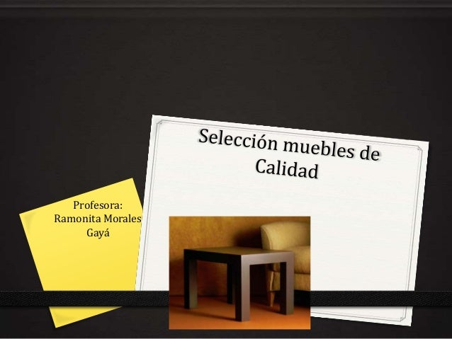 Profesora: Ramonita Morales Gayá