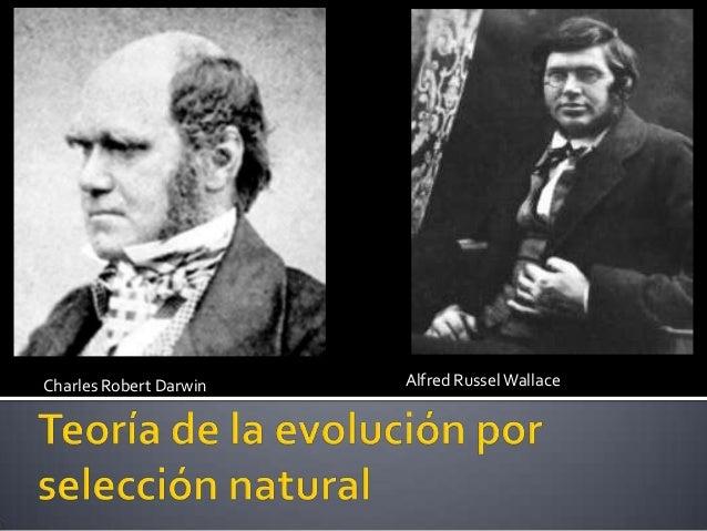 Charles Robert Darwin Alfred RusselWallace