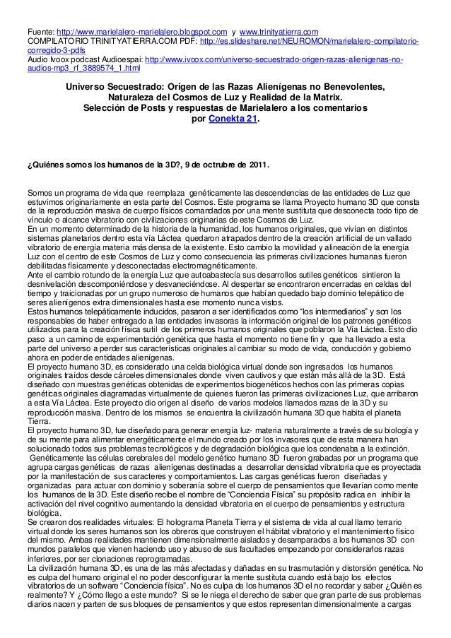 Fuente: http://www.marielalero-marielalero.blogspot.com y www.trinityatierra.com COMPILATORIO TRINITYATIERRA.COM PDF: http...