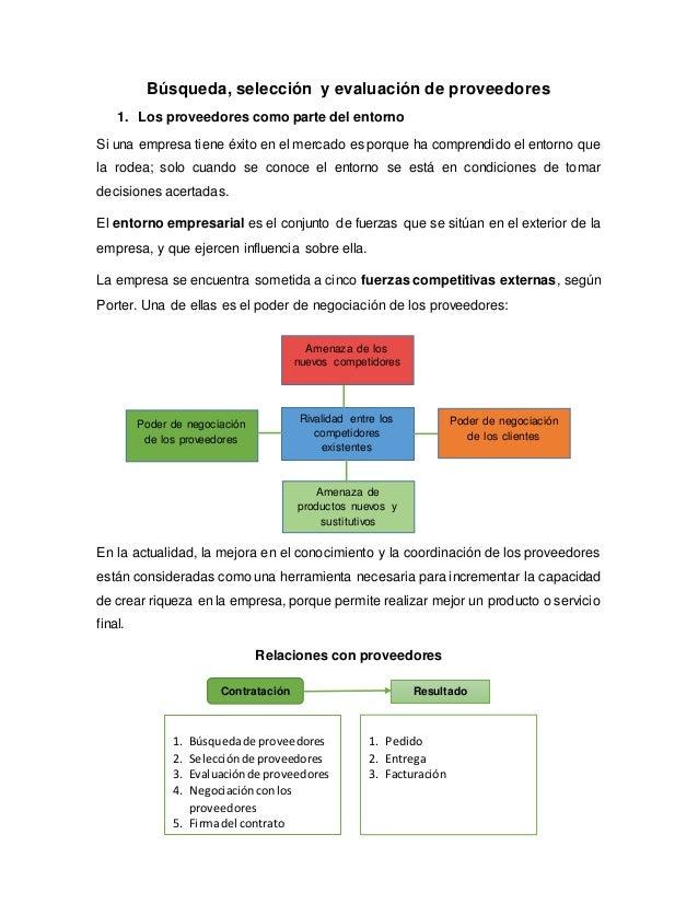 Búsqueda, selección y evaluación de proveedores  1. Los proveedores como parte del entorno  Si una empresa tiene éxito en ...