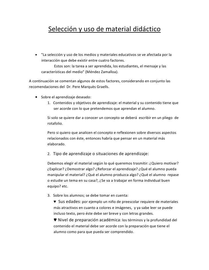 """Selección y uso de material didáctico   • """"La selección y uso de los medios y materiales educativos se ve afectada por la ..."""