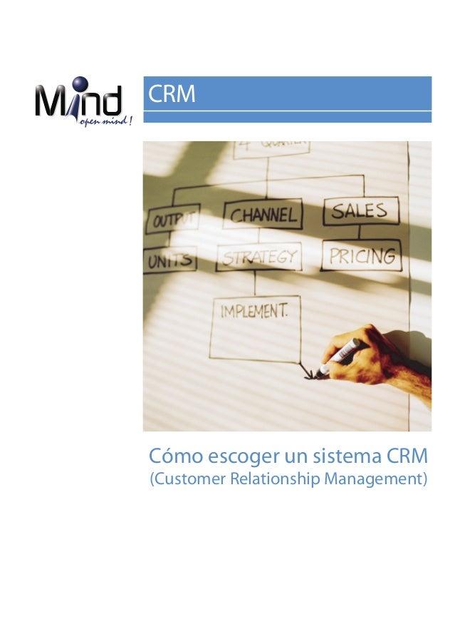 CRMCómo escoger un sistema CRM(Customer Relationship Management)
