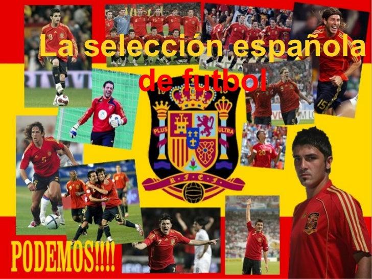 La selección española   de futbol