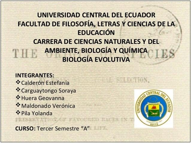 UNIVERSIDAD CENTRAL DEL ECUADOR FACULTAD DE FILOSOFÍA, LETRAS Y CIENCIAS DE LA EDUCACIÓN CARRERA DE CIENCIAS NATURALES...