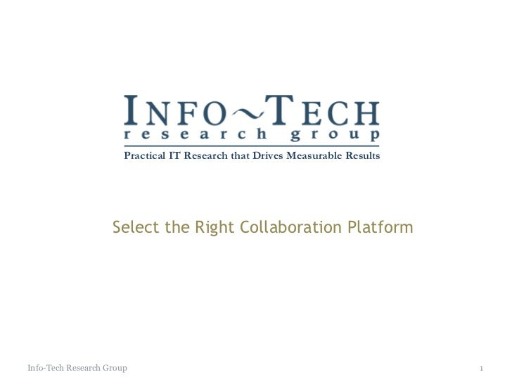 Select the Right Collaboration Platform Info-Tech Research Group