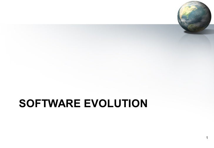 SOFTWARE EVOLUTION                     1
