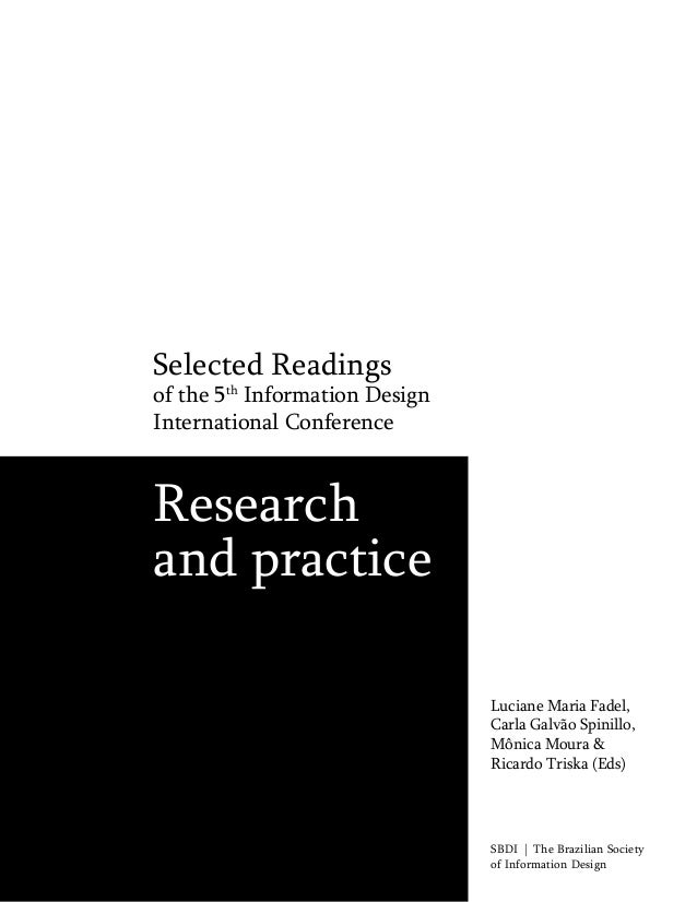 Selected Readings  of the 5th Information Design International Conference  Research and practice Luciane Maria Fadel, Carl...
