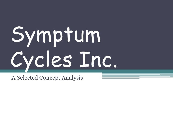 Symptum Cycles Inc.<br />A Selected Concept Analysis<br />