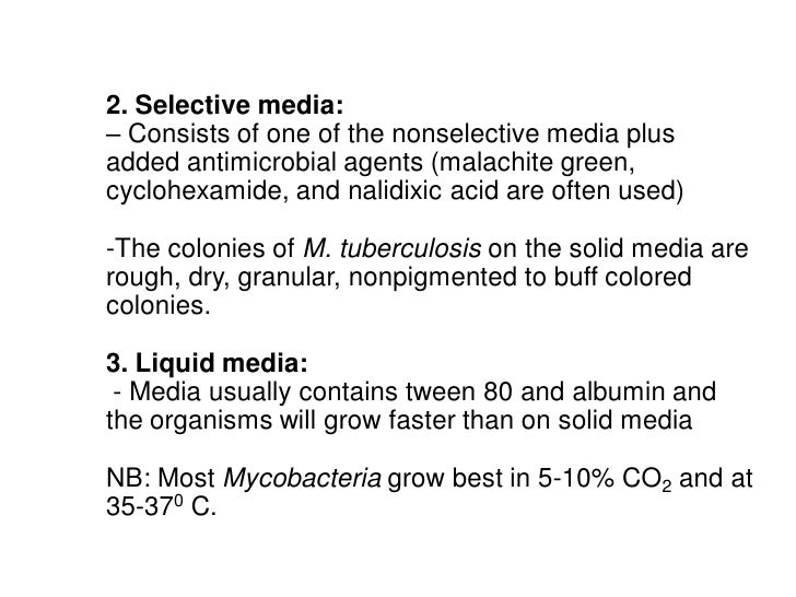2. Selective media:– Consists of one of the nonselective media plusadded antimicrobial agents (malachite green,cyclohexami...