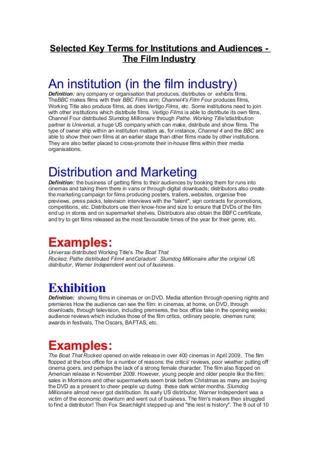 Selected Key Terms for Institutions and Audiences - The Film Industry An institution (in the film industry) Definition: an...