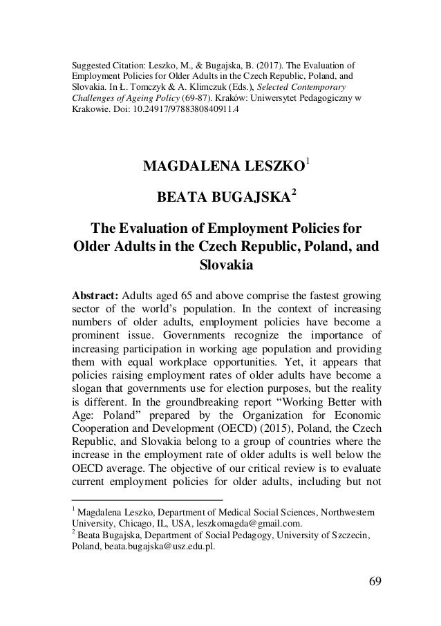 69 Suggested Citation: Leszko, M., & Bugajska, B. (2017). The Evaluation of Employment Policies for Older Adults in the Cz...