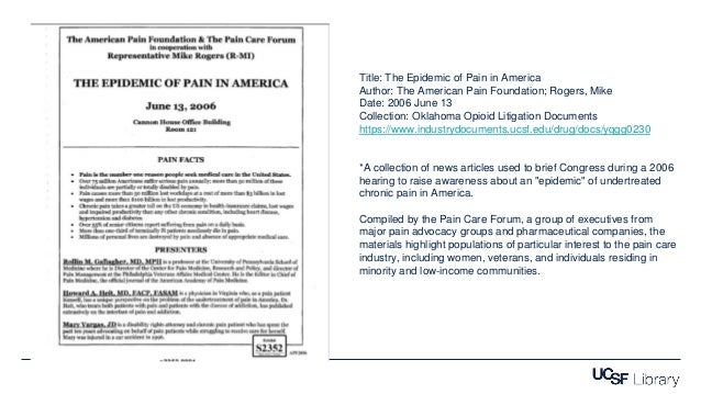 Title: The Epidemic of Pain in America Author: The American Pain Foundation; Rogers, Mike Date: 2006 June 13 Collection: O...