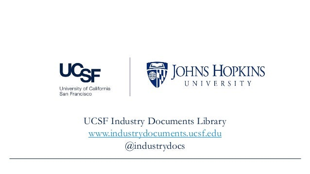UCSF Industry Documents Library www.industrydocuments.ucsf.edu @industrydocs